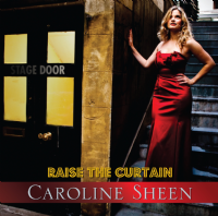 Caroline Sheen Raise The Curtain CD